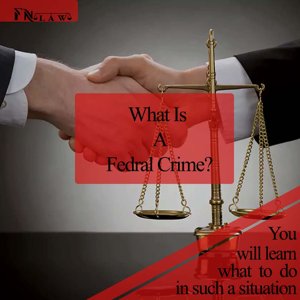 What is a Federal Crime?